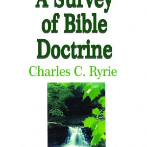 የመጽሐፍ ቅዱስ አስተምህሮ (A Survey of Bible Doctrine) by Charles C. Ryrie