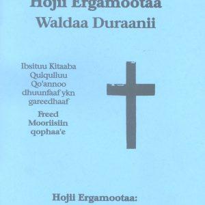 Hojii Ergamota – Acts, Part 1(Oromiffa)