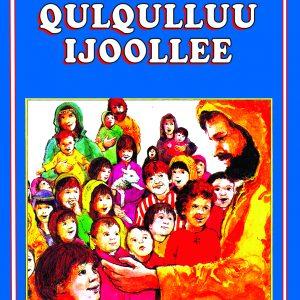 የልጆች መጽሐፍ ቅዱስ (በኦሮምኛ) – Children's Bible (Oromiffa)