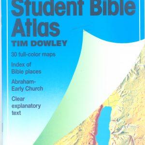 የመጽሐፍ ቅዱስ አትላስ በዶ/ር ቲም ዶውሌይ (እንግሊዘኛ) – The Student Bible Atlas by Dr. Tim Dowely (English)